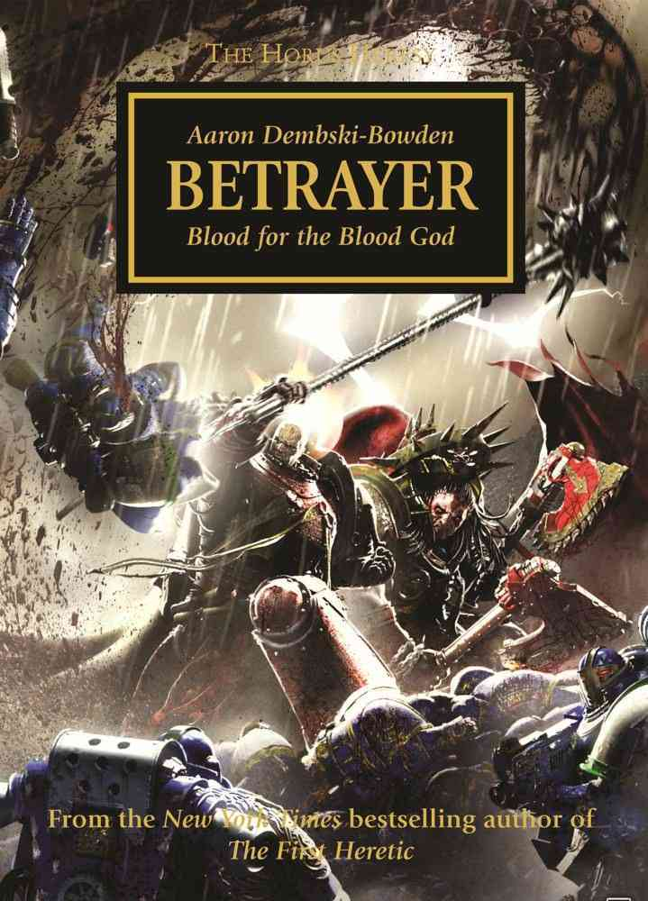 Betrayer By Dembski-Bowden, Aaron
